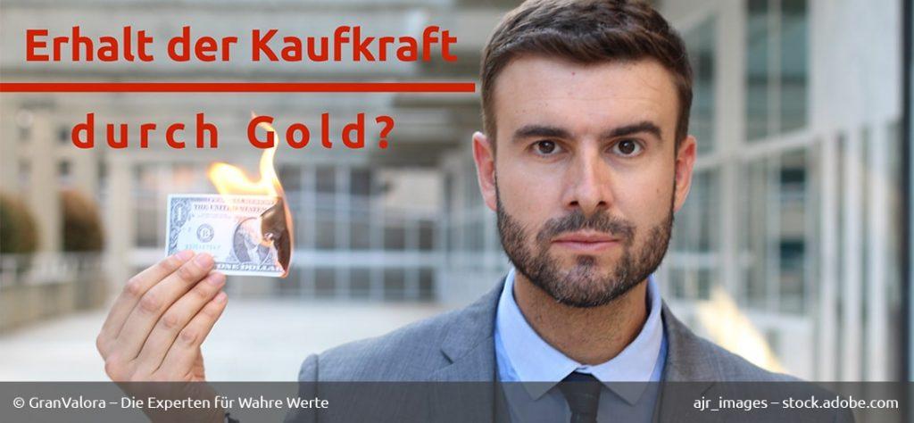 Erhalt Kaufkraft Gold